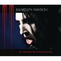 Marilyn Manson Heart-Shaped Glasses (When The Heart Guides The Hand) [Album Version]