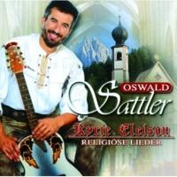 Oswald Sattler Ich bete an die Macht der Liebe
