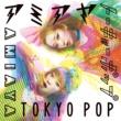 AMIAYA TOKYO POP