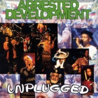 Arrested Development Mama's Always On Stage (Live) (Unplugged)