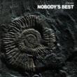 NOBODY NOBODY'S BEST