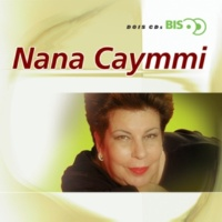ナナ・カイミ Bis - Nana Caymmi
