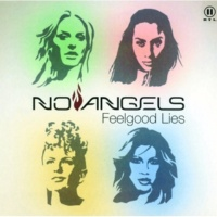 No Angels Feelgood Lies [Radio Version]