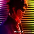 吉川晃司 Disco K2
