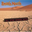 Smash Mouth All Star Smash Hits