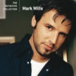 Mark Wills Places I've Never Been [Album Version]