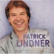 Patrick Lindner Fang dir die Sonne