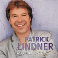 Patrick Lindner Gefühl ist eine Achterbahn [Power Mix]