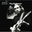 ロイ・ブキャナン ROY BUCHANAN/THE DEF
