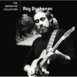 Roy Buchanan ROY BUCHANAN/THE DEF