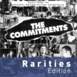 The Commitments The Commitments [Rarities Edition]