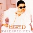 Heavy D ウォ-タ-ベッド・ヘヴ