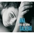 Ana Salazar Claros Del Alma