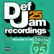 Various Artists Def Jam 25, Vol. 9 - Welcome To The South [Explicit Version]