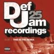 Various Artists Def Jam 25, Vol. 12 - This Is The Remix [Explicit Version]