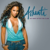 Ashanti Hey Baby (After The Club) [Extended Radio Version]