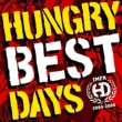 HUNGRY DAYS BEST DAYS