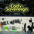 Lady Sovereign Public Warning