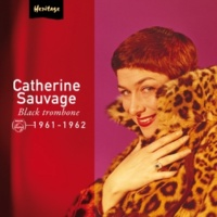 Catherine Sauvage Black Trombone [Album Version]