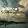 ジ・オールモスト Southern Weather