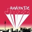 Various Artists Romantic Jazz