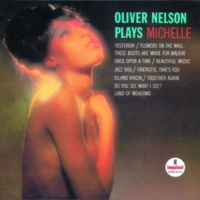 Oliver Nelson Michelle