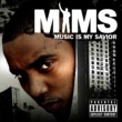 MIMS Music Is My Savior