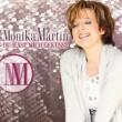 Monika Martin Monika Martin / Du hast mich geküsst