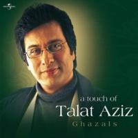 Talat Aziz Duniya Ko Yeh Kamaal Bhi [Album Version]