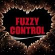 FUZZY CONTROL Born To Be Wild