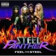スティール・パンサー STEEL PANTHER/FEEL T [Japan/UK/OZ/NZ Version]