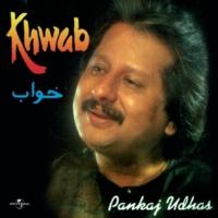 Pankaj Udhas Mujh Se Puchhte Kya Ho [Album Version]