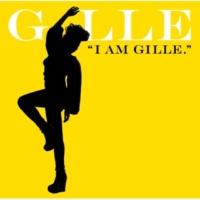 GILLE I AM GILLE.