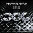 CROSS GENE TIMELESS ‐FUTURE‐