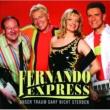 Fernando Express Unser Traum Darf Nicht Sterben
