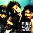 横道坊主 MIND the GAP