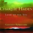 Charlie Haden The Land Of The Sun