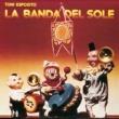 Tony Esposito La Banda Del Sole