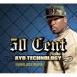 50 Cent/Justin Timberlake/Timbaland Ayo Technology (feat.Justin Timberlake/Timbaland)