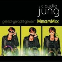 Claudia Jung Komm und tanz ein letztes Mal mit mir [MegaMix]