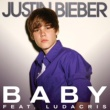 Justin Bieber Baby (feat.Ludacris) [International Single]