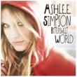 Ashlee Simpson Bittersweet World [International Version]