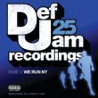 Various Artists Def Jam 25, Vol. 15 - We Run NY [Explicit Version]