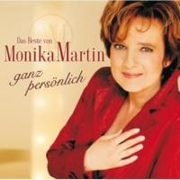 Monika Martin Dich aber liebe ich