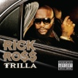 Rick Ross TRILLA  EXPLICIT VERSION ^