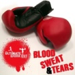 Various Artists The Ultimate Workout Collection: Blood Sweat And Tears