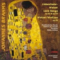 """Anthony Paratore/Joseph Paratore/Rundfunkchor Berlin/Robin Gritton Brahms: Liebeslieder-Walzer, Op.52 - Verses from """"Polydora"""" - 6. Ein kleiner, hübscher Vogel nahm den Flug"""