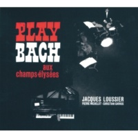 ジャック・ルーシェ Play Bach Aux Champs-Elysées