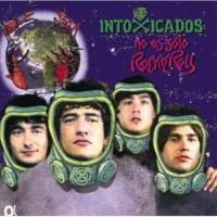 Intoxicados Volver a Casa [Album Version]