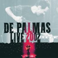 De Palmas Une Seule Vie [Live]